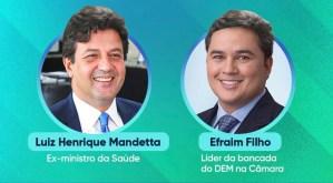 Efraim Filho fará live com o ex-ministro Luiz Henrique Mandetta nesta segunda-feira