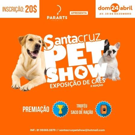 SANTA CRUZ PET SHOW - POST OFICIAL