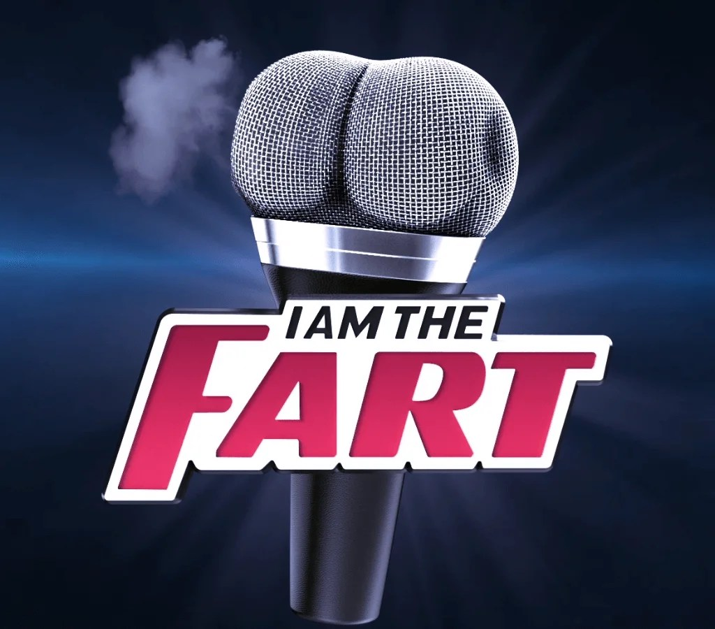 I AM THE FART