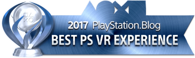 PlayStation Blog Game of the Year 2017 - Best PS VR Experience (Platinum)