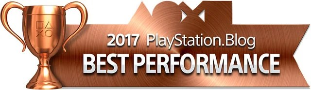 PlayStation Blog Game of the Year 2017 - Best Performance (Bronze)