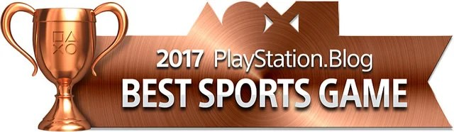 PlayStation Blog Game of the Year 2017 - Best Sports Game (Bronze)