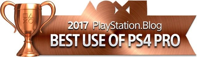 PlayStation Blog Game of the Year 2017 - Best Use of PS4 Pro (Bronze)