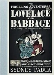 The Thrilling Adventures of Lovelace and Babbage - Raspberry Pi books