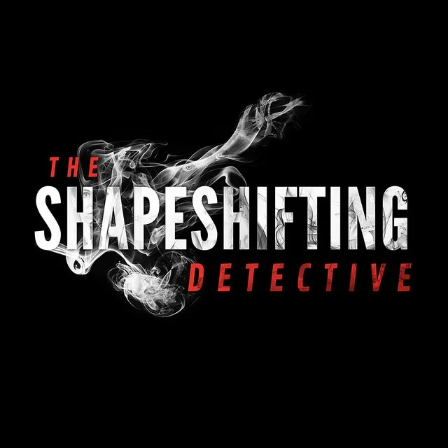 The Shapeshifting Detective