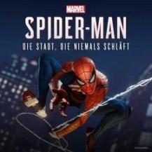 Marvel's Spider-Man: 'Die Stadt, die niemals schläft'