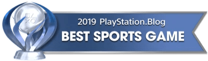 PS Blog Game of the Year 2019 - Best Sports Game - 1 - Platinum