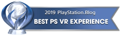 PS Blog Game of the Year 2019 - Best PS VR Experience - 1 - Platinum