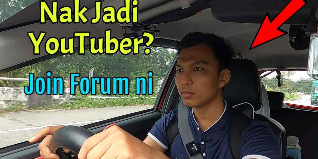 Join Forum YouTube Malaysia dan Belajar Cara Buat Video di YouTube