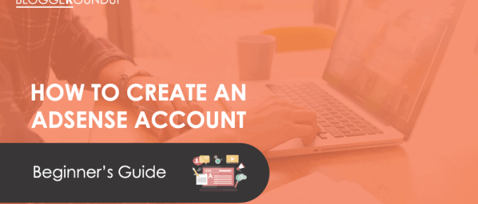 How to Create an AdSense Account (Beginner Guide)