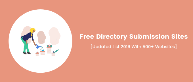 Free Directory Submission Sites [Latest 2019 List With 500+ Sites]