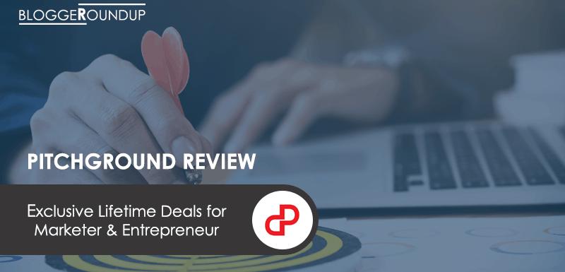 PitchGround Review: EXCLUSIVE Lifetime Deals for Marketer & Entrepreneur
