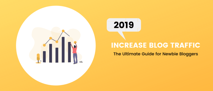 The Ultimate Guide On How To Increase Blog Traffic For Free In 2019?