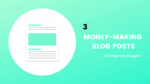 money-making-blog-posts