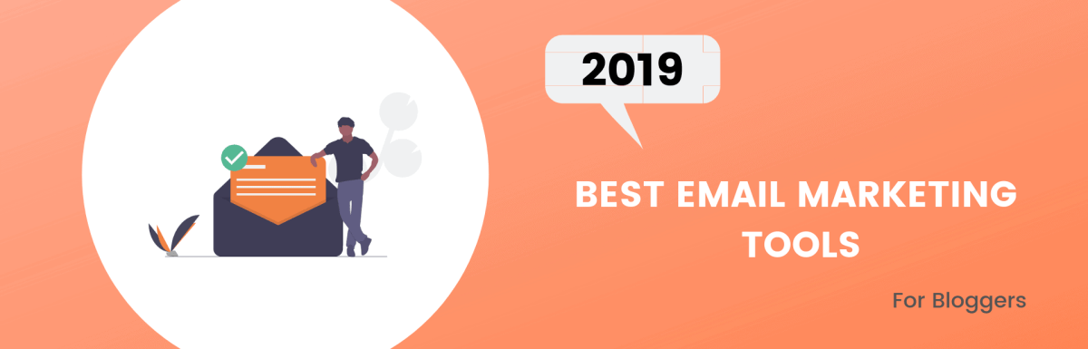 Top 8 Best Email Marketing Tools & Solutions for 2019 – Compared