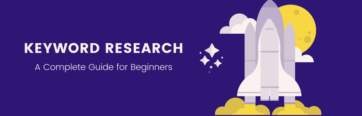 Keyword Research: A Step by Step Beginner's Guide 2019