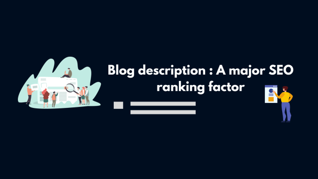 Blog description: Tips to make it perfect for higher rankings