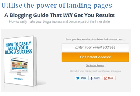 Utilise the power of landing pages