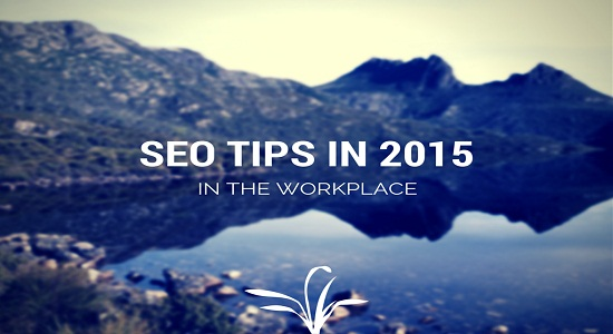 4 Latest Tips and Trends for SEO in 2015