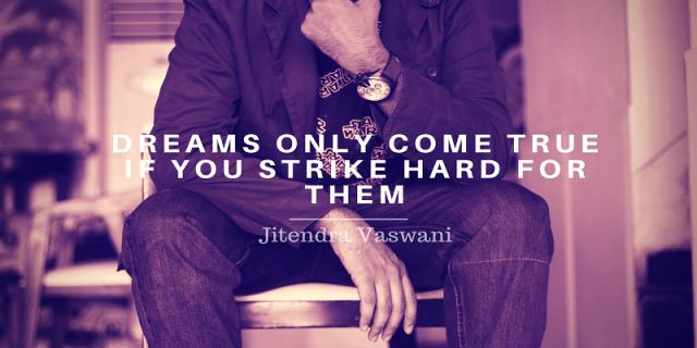Jitendra Vaswani motivational quotes personal quotes