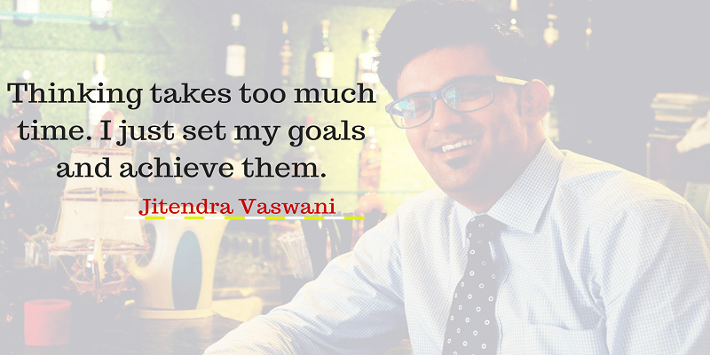 Jitendra Vaswani personal motivational quotes
