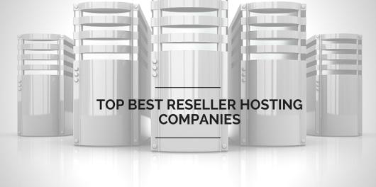 Best Reseller Hosting Companie