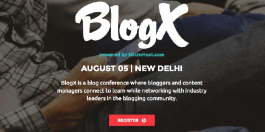 BlogX 2016 Conference New Delhi.