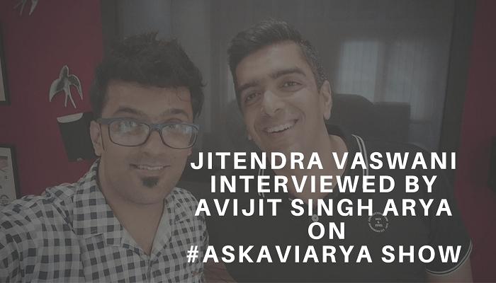 Jitendra Vaswani Interviewed By Avijit Singh Arya