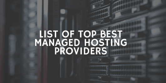 List of Top Best Managed Hosting Providers