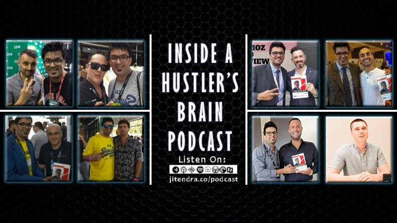 Inside a Hustlers Brain- Podcast