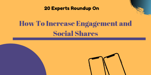 How To Increase Engagement and Social Shares