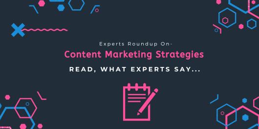 Content Marketing Strategies Roundup
