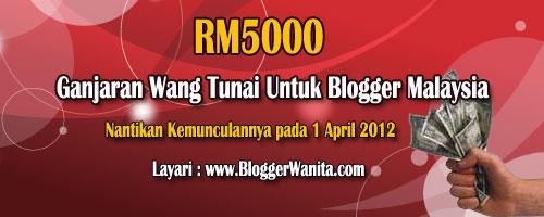 Wang Tunai RM5000 untuk Blogger