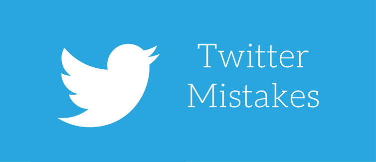 Twitter Mistakes