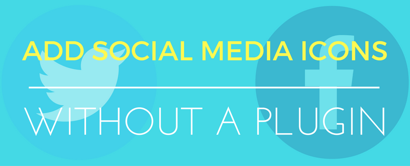 add social media icons in wordpress without a plugin