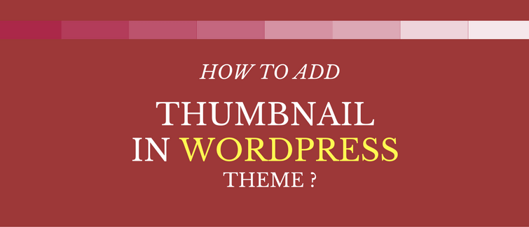 add thumbnail in wordpress