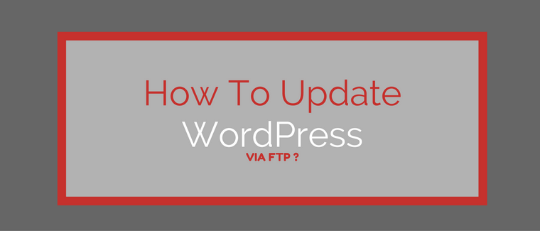 update wordpress via ftp