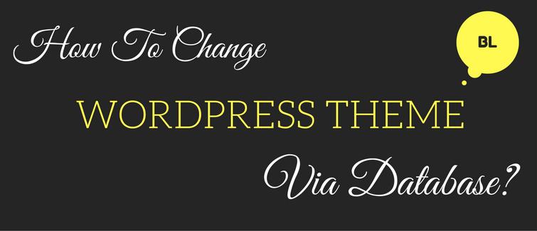 change wordpress theme via database