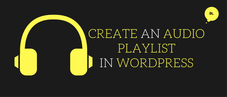 how to create an audio playlist in wordpress