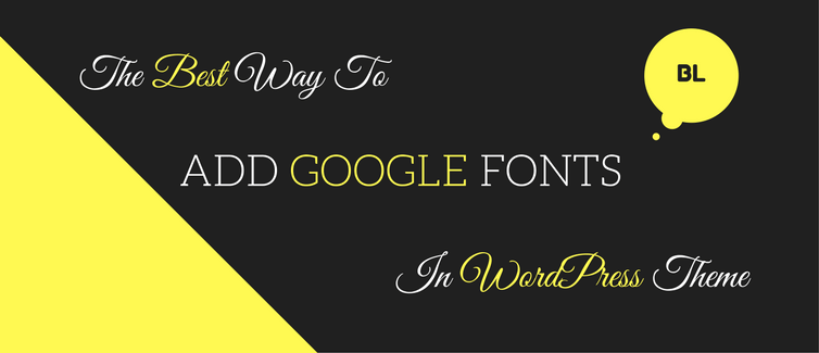 add google web fonts in wordpress theme