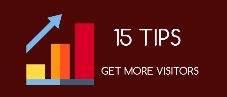 Tips to get more visitors