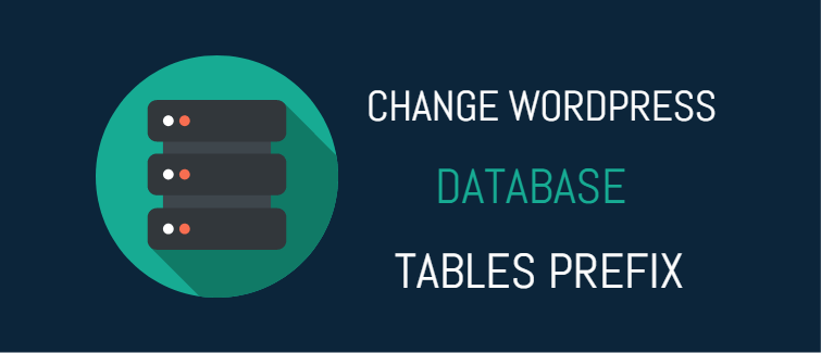 Change WordPress database tables prefix