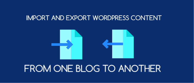 Import and export WordPress content