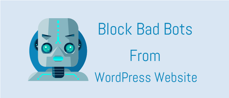 Block bad bots from your WordPress website
