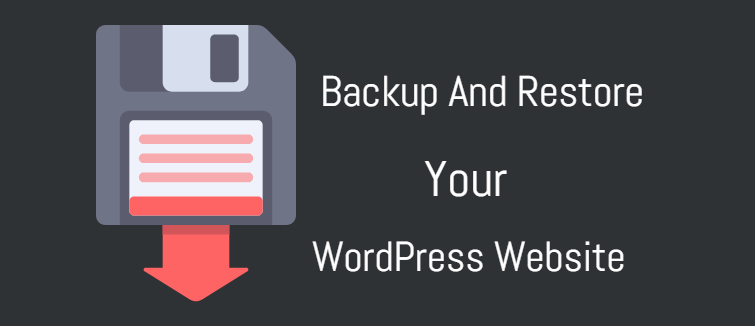 backup and restore your WordPress website