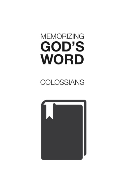 Memorizing God's Word: Colossians