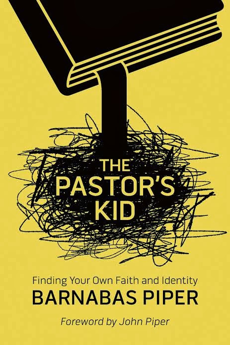 The Pastor's Kid by Barnabas Piper