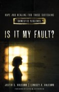 Is It My Fault? by Justin and Lindsey Holcomb