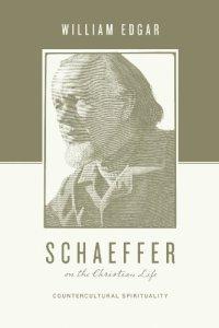 schaeffer-christian-life-spirituality