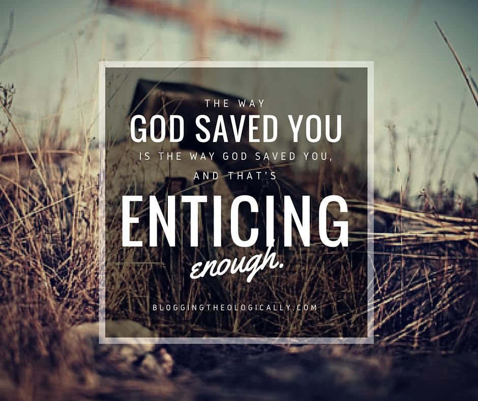 enticing-enough